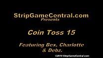 Bex, Charlotte & Debz play Strip Coin Toss