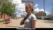 TeensLoveMoney - Teen Will Fuck For Money porn videos
