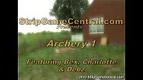 Bex, Charlotte & Debz play Strip Archery