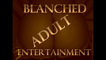 BLANCHED ADULT ENT PROMO 2
