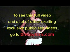 A girl is going to a dogging public gang bang l...