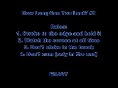 How Long Can You Last? #1