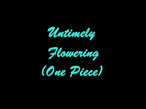 Untimely Flowering – One Piece Extreme Erotic Manga Slideshow