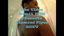 The Video RemiX KING Presents Diamond Pipes - J...