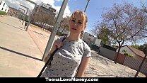 TeensLoveMoney - Teen Will Fuck For Money