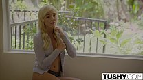 TUSHY.com Naughty Blonde Anal Fucked by her The...