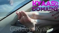 Roadtrip Foot Worship GODDESS KYAA FEMDOM
