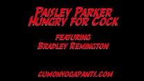 Paisley Parker Hungry for Cock PREVIEW
