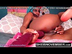 sexy webcam girl msnovember riding giant dildo live intense orgasm pov close-up