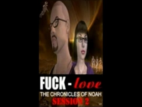 Fuck Love:Chronicles Of Noah Episode 30